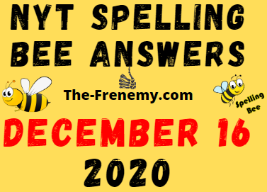 Nyt Spelling Bee December 16 2020 Answers Puzzle