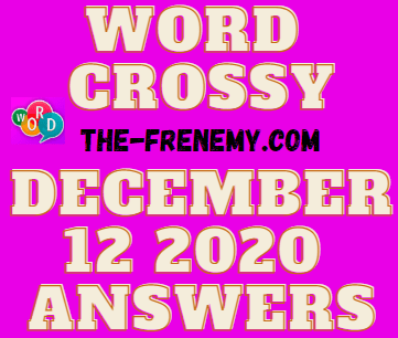 Word Crossy December 12 2020 Answers Daily
