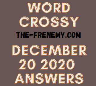 Word Crossy December 20 2020 Answers Daily