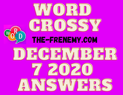 Word Crossy December 7 2020 Answers Daily