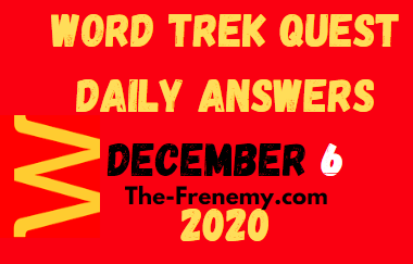 Word Trek Quest Daily December 6 2020 Answers