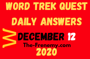 Word Trek Quest December 12 2020 Answers Daily