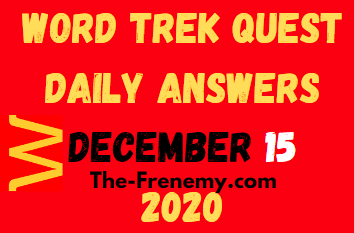 Word Trek Quest December 15 2020 Answers