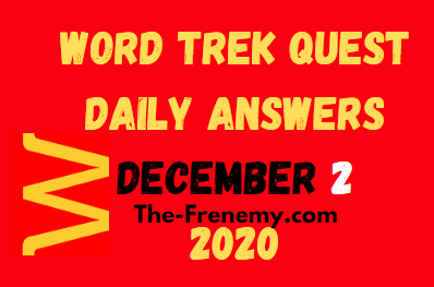 Word Trek Quest December 2 2020 Answers Daily