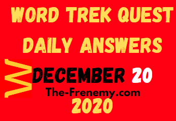 Word Trek Quest December 20 2020 Answers Daily