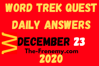 Word Trek Quest December 23 2020 Answers Puzzle