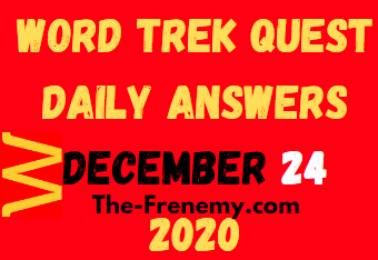 Word Trek Quest December 24 2020 Answers Puzzle