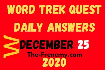 Word Trek Quest December 25 2020 Answers Puzzle