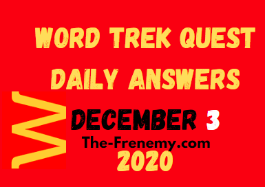 Word Trek Quest December 3 2020 Answers Daily