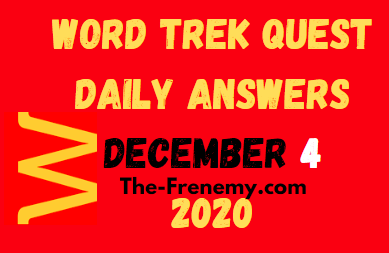 Word Trek Quest December 4 2020 Answers Daily