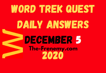 Word Trek Quest December 5 2020 Answers Daily