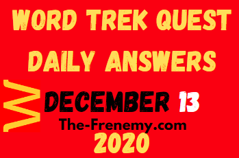 Word trek Quest December 13 2020 Answers Daily