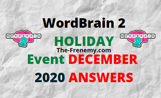 Wordbrain 2 Holiday Event December 2020 Answers