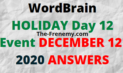 Wordbrain Holiday Day 12 December 12 2020 Answers