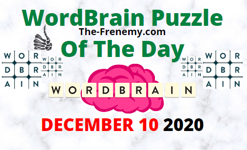 Wordbrain Puzzle of the Day December 10 2020 Answers