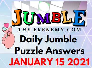 Jumble Answers January 15 2021 Puzzle Daily