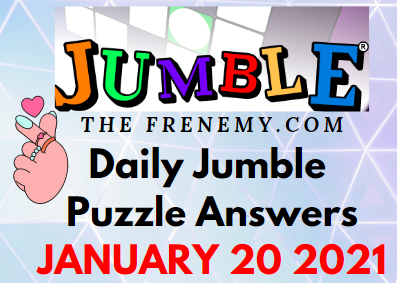 Jumble Answers January 20 2021 Puzzle Daily