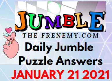 Jumble Answers January 21 2021 Puzzle