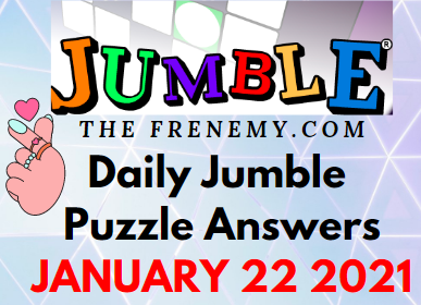 Jumble Answers January 22 2021 Puzzle Daily