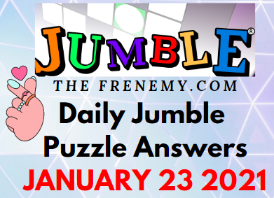 Jumble Answers January 23 2021 Puzzle Daily