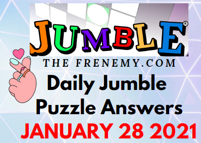 Jumble Answers January 28 2021 Puzzles