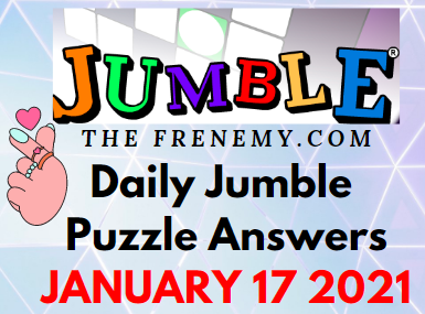 Jumble Puzzle Answers January 17 2021 Daily