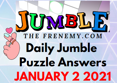 Jumble Puzzle Answers January 2 2021 Puzzle Daily