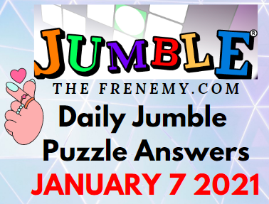Jumble Puzzle Answers January 7 2021 Solution
