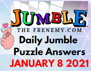 Jumble Puzzle Answers January 8 2021 Daily