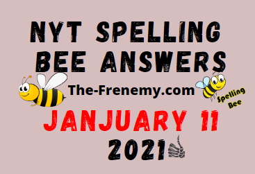 Nyt Spelling Bee January 11 2021 Answers Puzzle