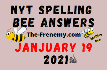 Nyt Spelling Bee January 19 2021 Answers Puzzle