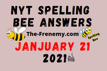 Nyt Spelling Bee January 21 2021 Answers