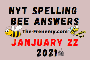 Nyt Spelling Bee January 22 2021 Answers