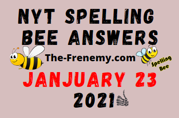 Nyt Spelling Bee January 23 2021 Answers Puzzle
