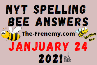 Nyt Spelling Bee January 24 2021 Answers