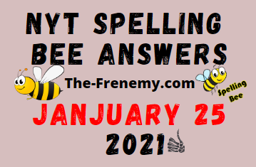 Nyt Spelling Bee January 25 2021 Answers