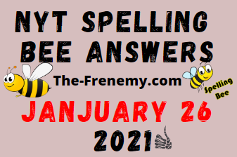 Nyt Spelling Bee January 26 2021 Answers