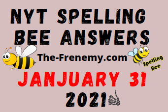 Nyt Spelling Bee January 31 2021 Answers