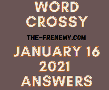 Word Crossy Daily January 16 2021 Answers