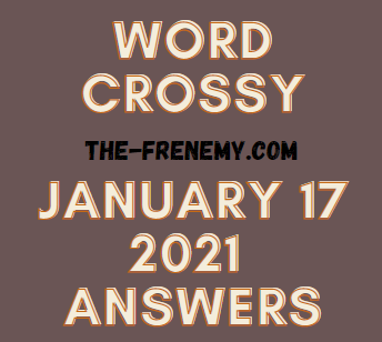 Word Crossy Daily January 17 2021 Answers Puzzle