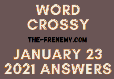 Word Crossy January 23 2021 Answers