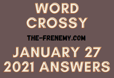 Word Crossy January 27 2021 Answers Puzzle