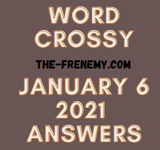 Word Crossy January 6 2021 Answers Puzzle