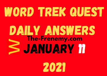 Word Trek Quest Daily January 11 2021 Answers Puzzle