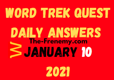 Word Trek Quest January 10 2021 Answers