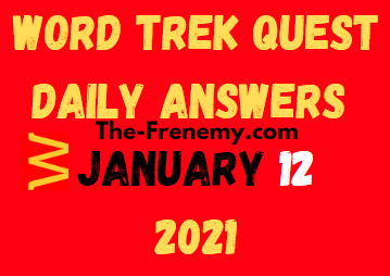 Word Trek Quest January 12 2021 Answers Puzzle