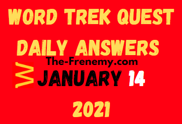 Word Trek Quest January 14 2021 Answers Puzzle