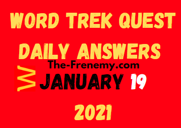 Word Trek Quest January 19 2021 Answers Puzzle