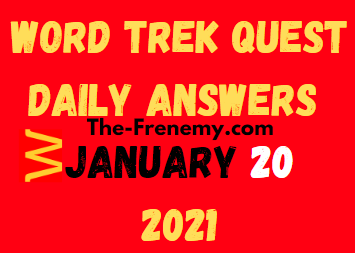 Word Trek Quest January 20 2021 Answers