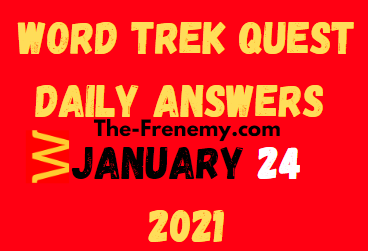 Word Trek Quest January 24 2021 Answers